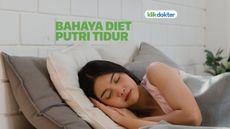 Bahaya Diet Putri Tidur