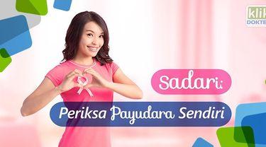 Kanker payudara dapat dicegah dengan SADARI atau Periksa Payudara Sendiri. Simak video ini untuk tahu caranya.