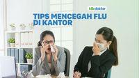 Tips Agar Tak Tertular Flu di Kantor