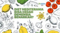 Diet Mediterania Bisa Cegah Demensia, Benarkah?
