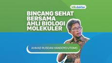 Bincang Sehat Bersama Ahli Biologi Molekuler, Ahmad Rusdan Handoyo Utomo